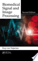 Biomedical Signal and Image Processing  Second Edition