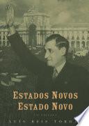 Estados novos, estado novo: ensaios de história política e cultural vol. II