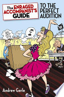The Enraged Accompanist s Guide to the Perfect Audition