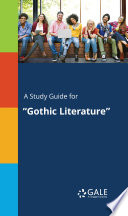A Study Guide For Gothic Literature  book