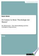 """Zu Gustave Le Bons: """"Psychologie der Massen"""""""