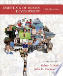 Essentials of Human Development  A Life Span View