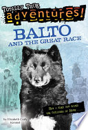 Balto and the Great Race  Totally True Adventures