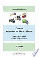 Progetto matematica per il terzo millennio Volume 2°