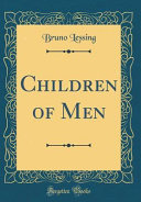 Children of Men  Classic Reprint