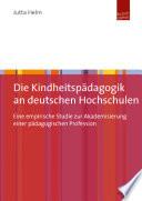 Die Kindheitspädagogik an deutschen Hochschulen