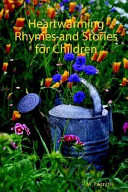 Heartwarming Rhymes and Stories for Children