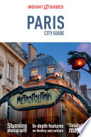Insight Guides: Paris City Guide : to one of the world's favourite cities. paris...