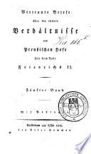 Vertraute Briefe über die innern Verhältnisse am preusischen Hofe seit dem Tode Friedrichs II.