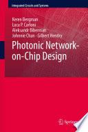 Photonic Network on Chip Design