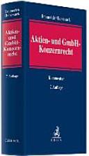 Aktien- und GmbH-Konzernrecht : Kommentar