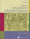 Sapira s Art and Science of Bedside Diagnosis