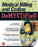 Medical Billing   Coding Demystified  2nd Edition