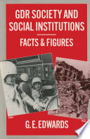 Gdr Society And Social Institutions Facts And Figures