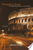 Midnight in Rome With One Desire To Satisfy A Lifelong