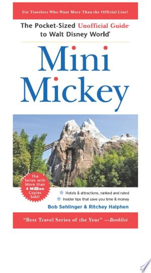 Mini Mickey: The Pocket-Sized Unofficial Guide to Walt Disney World - ISBN:9781118143605