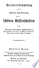 Beispielsammlung zur Theorie und Literatur der Schönen Wissenschaften: Bd. Lyrische Gedichte. Heldengedichte