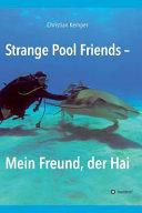 Strange Pool Friends