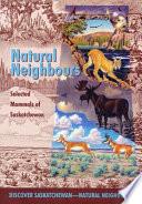 Selected Mammals of Saskatchewan Mammals Found In Saskatchewan And Describes