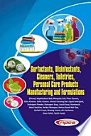 Surfactants Disinfectants Cleaners Toiletries Personal Care Products Manufacturing And Formulations 2nd Revised Edition