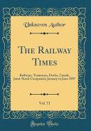 The Railway Times  Vol  71 Book PDF