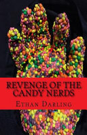 Revenge of the Candy Nerds