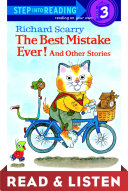 Richard Scarry's The Best Mistake Ever! and Other Stories Book