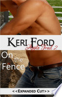On The Fence An Apple Trail Novella 2  book