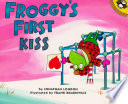Froggy s First Kiss