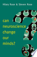Can Neuroscience Change Our Minds