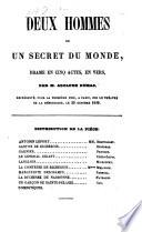 Deux hommes ou un secret du monde  drame en 5 actes