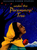 Under the Persimmon Tree