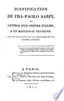 Justification de Fra Paolo Sarpi, ou lettres d'un prêtre Italien, à un magistrat françois, sur le caractère et les sentiments de cet homme célèbre