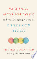 Book Vaccines  Autoimmunity  and the Changing Nature of Childhood Illness