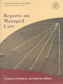 Reports on Managed Care