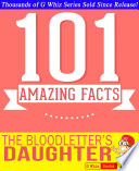 The Bloodletter s Daughter   101 Amazing Facts You Didn t Know  101BookFacts com