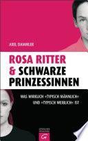 Rosa Ritter   schwarze Prinzessinnen