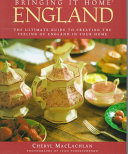 The Ultimate Guide to Creating the Feeling of England in Your Home