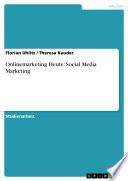 Onlinemarketing Heute  Social Media Marketing