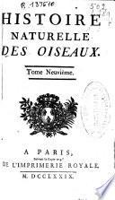 Histoire naturelle des oiseaux   tome neuvi  me