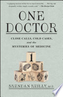 One Doctor : at chicago's cook county hospital served...