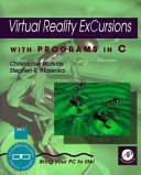 Virtual Reality ExCursions with Programs in C: Software
