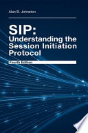 SIP  Understanding the Session Initiation Protocol  Fourth Edition
