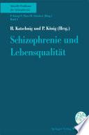 Schizophrenie und Lebensqualität