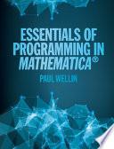 Essentials of Programming in Mathematica