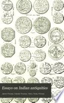 Essays on Indian Antiquities