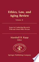 Ethics Law And Aging Review Volume 8