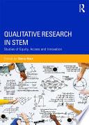 Qualitative Research in STEM