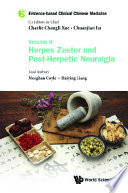 Evidence Based Clinical Chinese Medicine Volume 6 Herpes Zoster And Post Herpetic Neuralgia