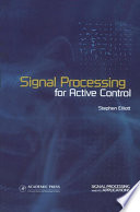 Signal Processing For Active Control book